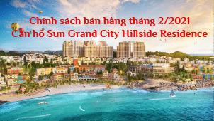chính sách bán hàng căn hộ sun grand city hillside tháng 2